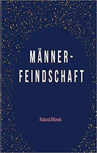 Book Cover: Männerfeindschaft