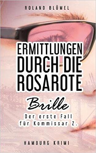 Book Cover: Ermittlungen durch die rosarote Brille