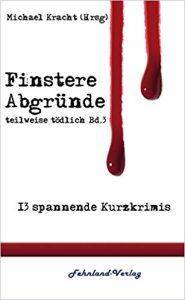 Book Cover: Finstere Abgründe