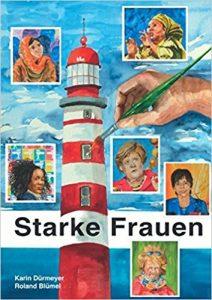 Book Cover: Porträts mutiger Frauen: In Aquarellen und Worten