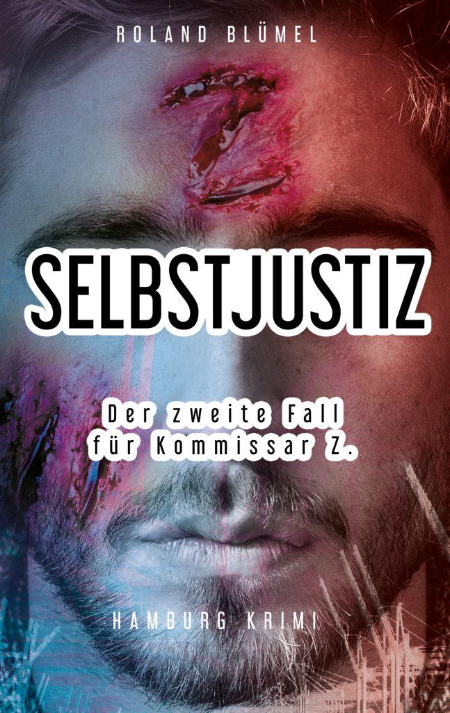 Book Cover: Selbstjustiz: Der zweite Fall für Kommissar Z.