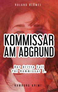 Book Cover: Kommissar am Abgrund: Der dritte Fall für Kommissar Z