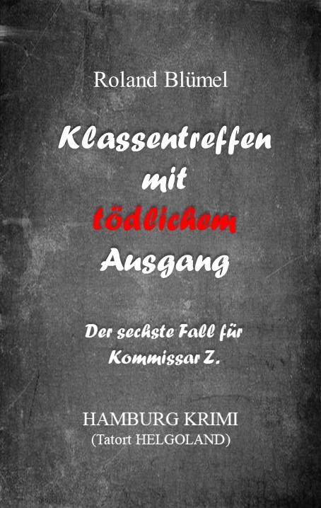 Book Cover: Klassentreffen mit tödlichem Ausgang
