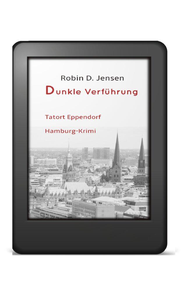 Book Cover: Dunkle Verführung - Tatort Eppendorf