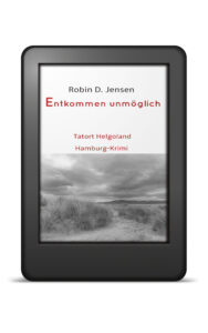 Book Cover: Entkommen unmöglich - Tatort Helgoland