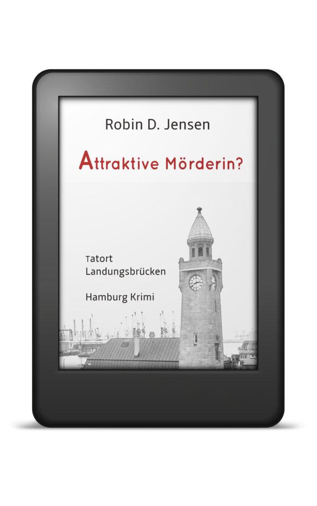 Book Cover: Attraktive Mörderin? Tatort Landungsbrücken