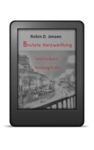 Book Cover: Brutale Verzweiflung - Tatort U-Bahn